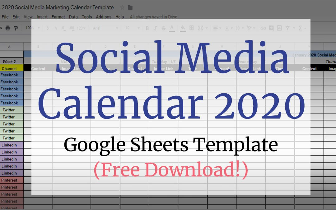 Social Media Calendar Google Sheets Template for 2021