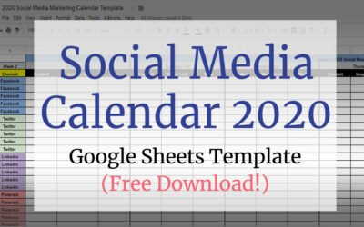 Social Media Calendar Google Sheets Template for 2020 & 2021