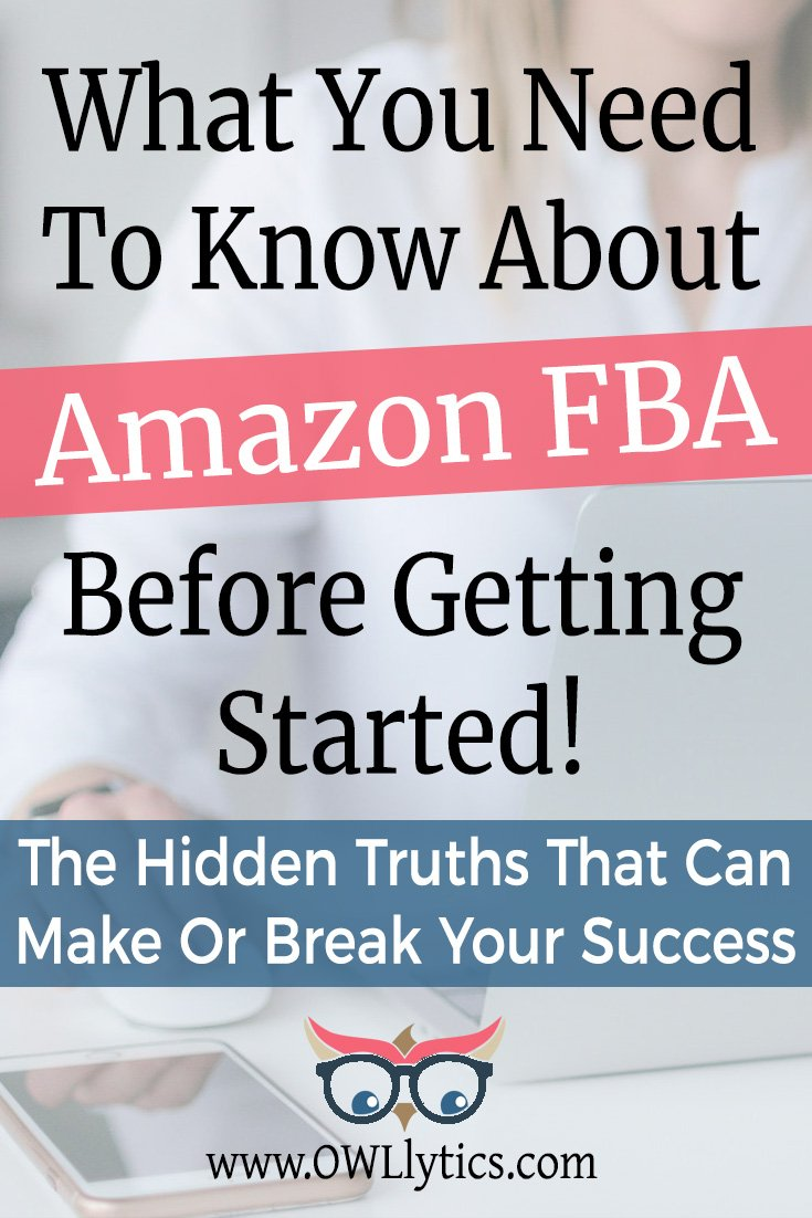 What YOU Need To Know About Amazon FBA Before Getting Started! - by OWLLytics